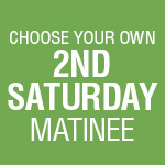 3-Play Subscription: 2nd Saturday Matinee