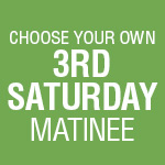 3-Play Subscription: 3rd Saturday Matinee
