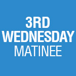 5-Play Subscription: 3rd Wednesday Matinee