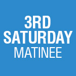 5-Play Subscription: 3rd Saturday Matinee