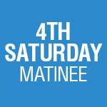 5-Play Subscription: 4th Saturday Matinee